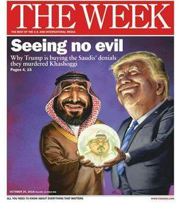 طرح روی جلد The Week  ترامپ در ازای ناديده گرفتن قتل خاشقجی چه چیزی دریافت میکند؟