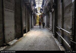 عکس/ بازار تهران همچنان تعطیل است