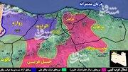 آخرین تحولات میدانی لیبی پس از ۷۰ روز درگیری/ زور آزمایی ترکیه با امارات و عربستان با پاکسازی استانهای «زواره، الزاویه و العزیزیه» + نقشه میدانی و عکس