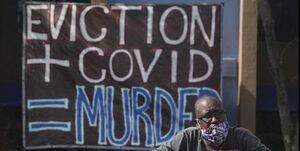کرونا| خطر بیخانمان شدن 30 میلیون آمریکایی را تهدید میکند