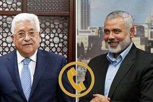 گفتگوی تلفنی «اسماعیل هنیه» و «محمود عباس» پیرامون وحدت فلسطین