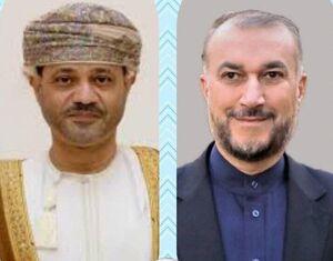 جزئیات گفتوگوی تلفنی امیرعبداللهیان با وزیر خارجه عمان