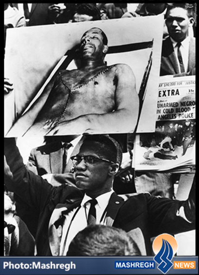 شهید «مالکوم ایکس» در تظاهرات اعتراض علیه عملکرد نژادپرستانه ی دولت »ایالات متحده»